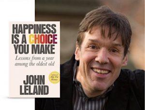 John Leland Happiness Is A Choice